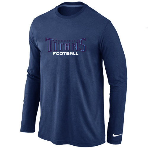 Nike Tennessee Titans Authentic font Long Sleeve T-Shirt D.Blue
