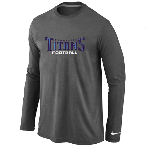 Nike Tennessee Titans Authentic font Long Sleeve T-Shirt D.Grey